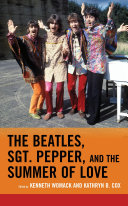 The Beatles, Sgt. Pepper, and the Summer of Love [Pdf/ePub] eBook