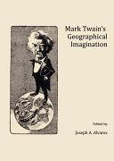 Pdf Mark Twain's Geographical Imagination