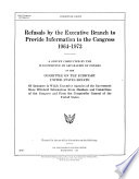Refusals By The Executive Branch To Provide Information To The Congress 1964 1973
