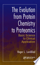 The Evolution from Protein Chemistry to Proteomics