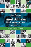 San Diego s Finest Athletes Book