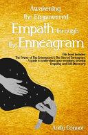 Awakening the Empowered Empath Through the Enneagram