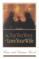 The Top Ten Ways to Love Your Wife Book