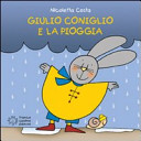 Giulio Coniglio e la pioggia