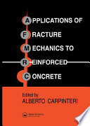 Applications of Fracture Mechanics to Reinforced Concrete Book