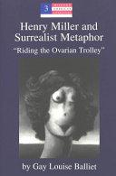 Henry Miller and Surrealist Metaphor