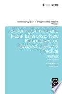 Exploring Criminal and Illegal Enterprise