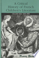 A Critical History of French Children's Literature: The beginnings, 1600-1830
