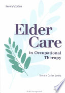 Elder Care in Occupational Therapy Book