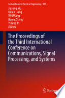 The Proceedings of the Third International Conference on Communications  Signal Processing  and Systems