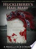 Huckleberry's Hail Mary