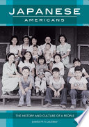 Japanese Americans: The History and Culture of a People