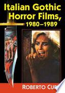 Italian Gothic Horror Films 1980 1989 Book