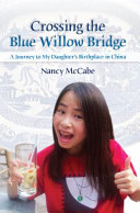 Crossing the Blue Willow Bridge
