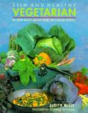 Slim and Healthy Vegetarian