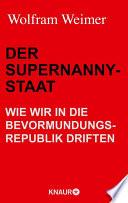 Der Supernanny-Staat
