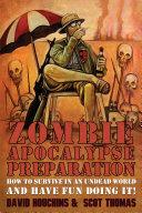 Zombie Apocalypse Preparation Pdf/ePub eBook