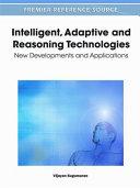 Intelligent  Adaptive and Reasoning Technologies
