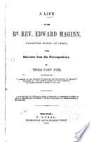 A Life of the Rt  Rev  Edward Maginn Book