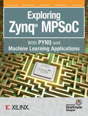Exploring Zynq Mpsoc