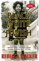 Black White and Jewish