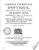 COURS COMPLET D'OPTIQUE, TRADUIT DE L'ANGLOIS DE ROBERT SMITH