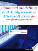 Financial Modelling And Analysis Using Microsoft Excel For Non Finance Personnel