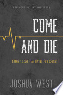 Come and Die  Dying to Self and Living for Christ  A Book on Christian Discipleship
