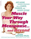 Muscle Your Way Through Menopause       and Beyond