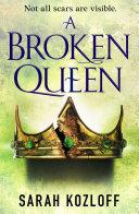 A Broken Queen [Pdf/ePub] eBook
