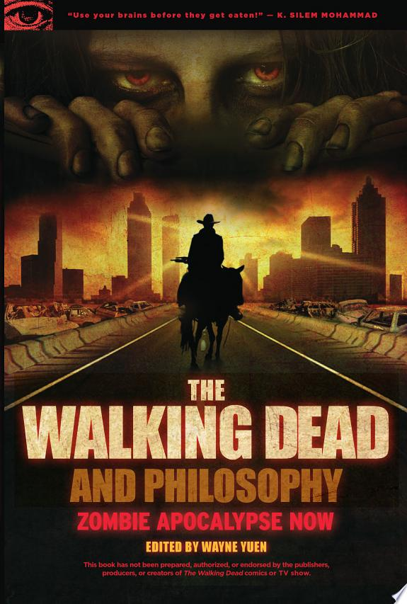 The Walking Dead and Philosophy