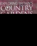 Exploring Britain s Country Gardens