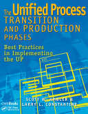 The Unified Process Transition and Production Phases