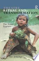 Theatre  Ritual  and Transformation Book
