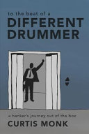 To the Beat of a Different Drummer