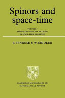 Spinors and Space Time  Volume 2  Spinor and Twistor Methods in Space Time Geometry