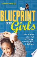 The Blueprint for My Girls Book