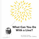 What Can You Do with a Line
