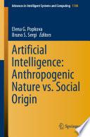 Artificial Intelligence  Anthropogenic Nature vs  Social Origin