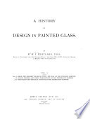 A History of Design in Painted Glass