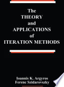 The Theory and Applications of Iteration Methods Book