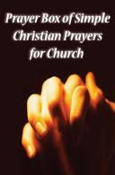 Prayer Box of Simple Christian Prayers for Church Book PDF