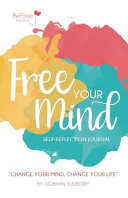 Free Your Mind Journal