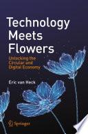 Technology Meets Flowers