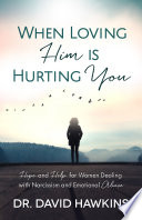 When Loving Him is Hurting You