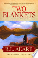 Two Blankets  A Novel of the West