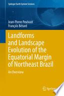 Landforms and Landscape Evolution of the Equatorial Margin of Northeast Brazil