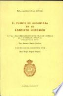 El puente de Alcántara en su contexto histórico