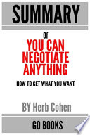 Summary of You Can Negotiate Anything