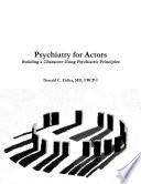 Psychiatry for Actors
